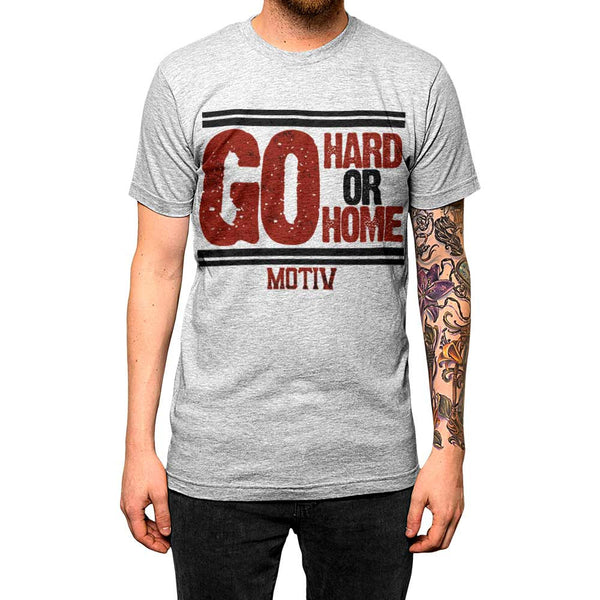 Go Hard Or Go Home Unisex Tee Athletic Grey