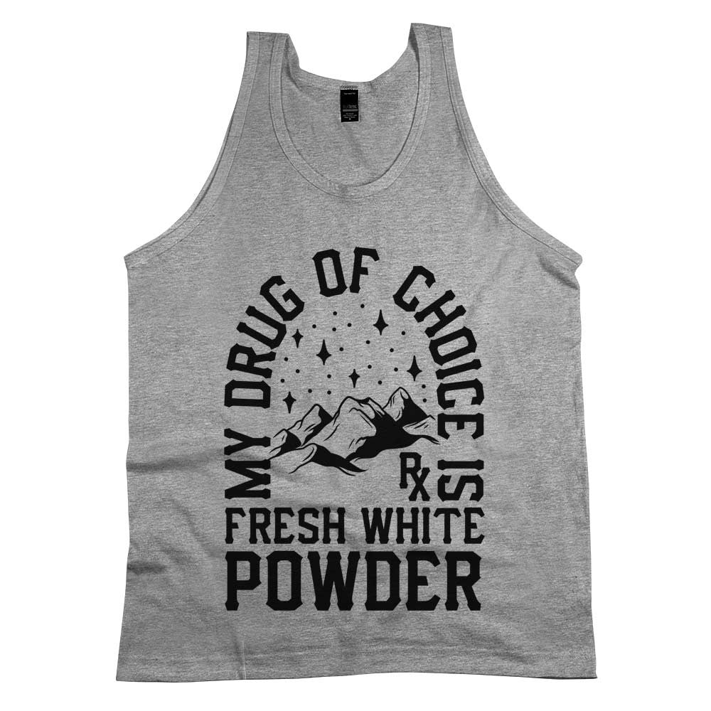 'My Drug of Choice is Fresh White Powder Unisex Tank Top Athletic Grey