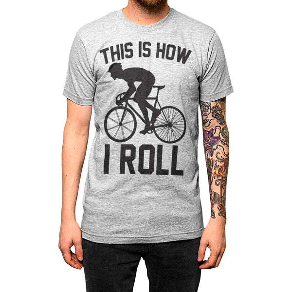 This Is How I Roll Unisex Tee Athletic Grey