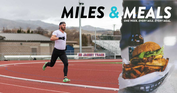 One Week. Every Mile. Every Meal.