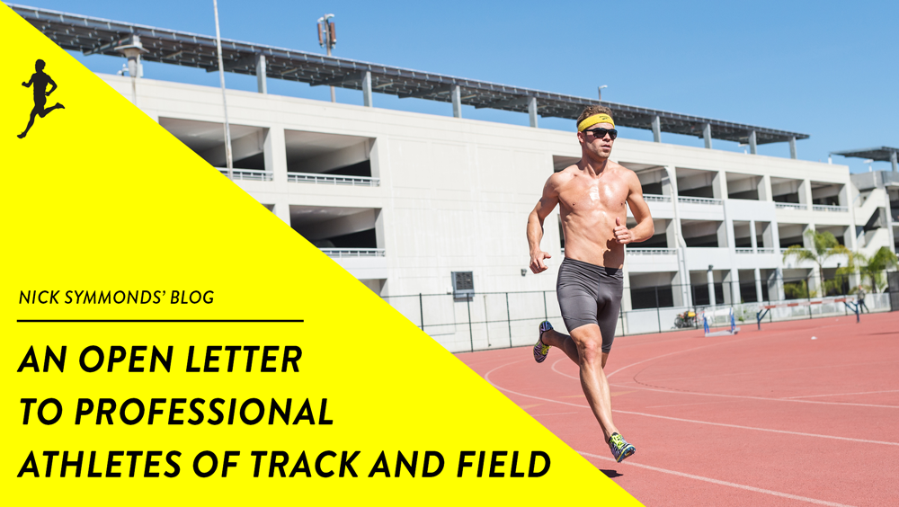 An Open Letter to the Professional Athletes of Track and Field
