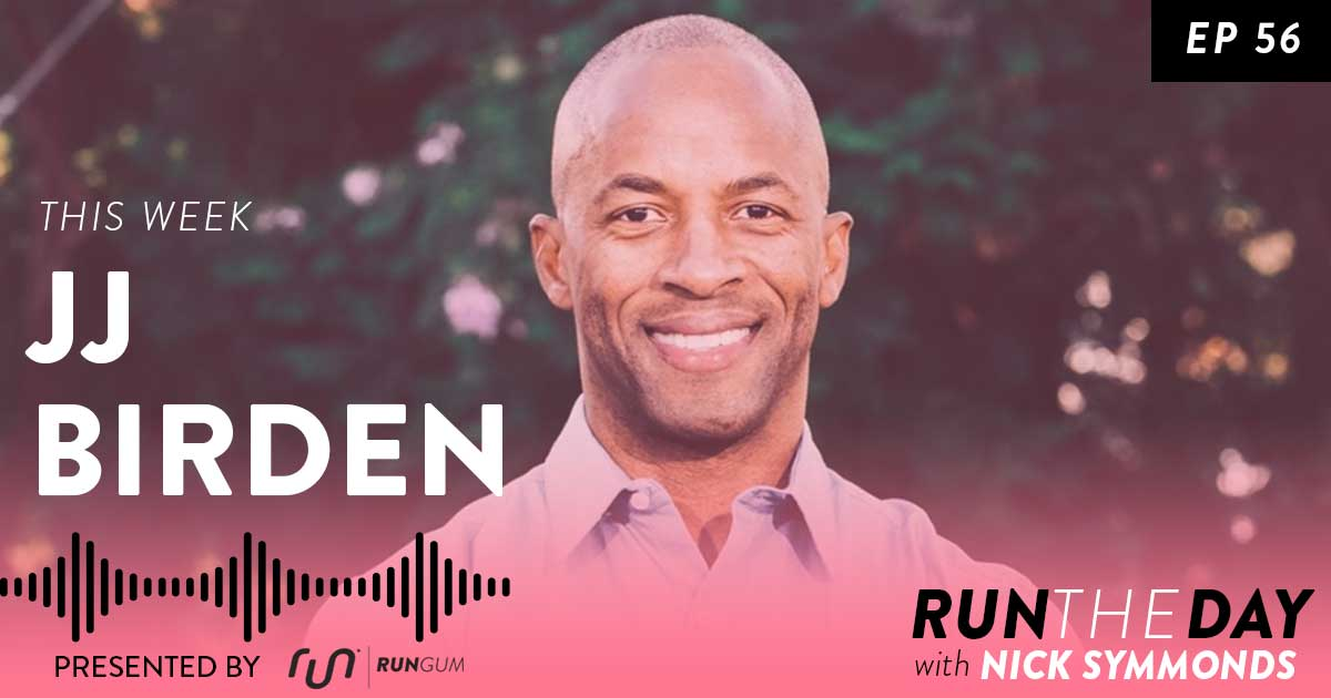 JJ Birden, Athlete Entrepreneur - How Passion, Patience and Endurance Leads to Success - 056