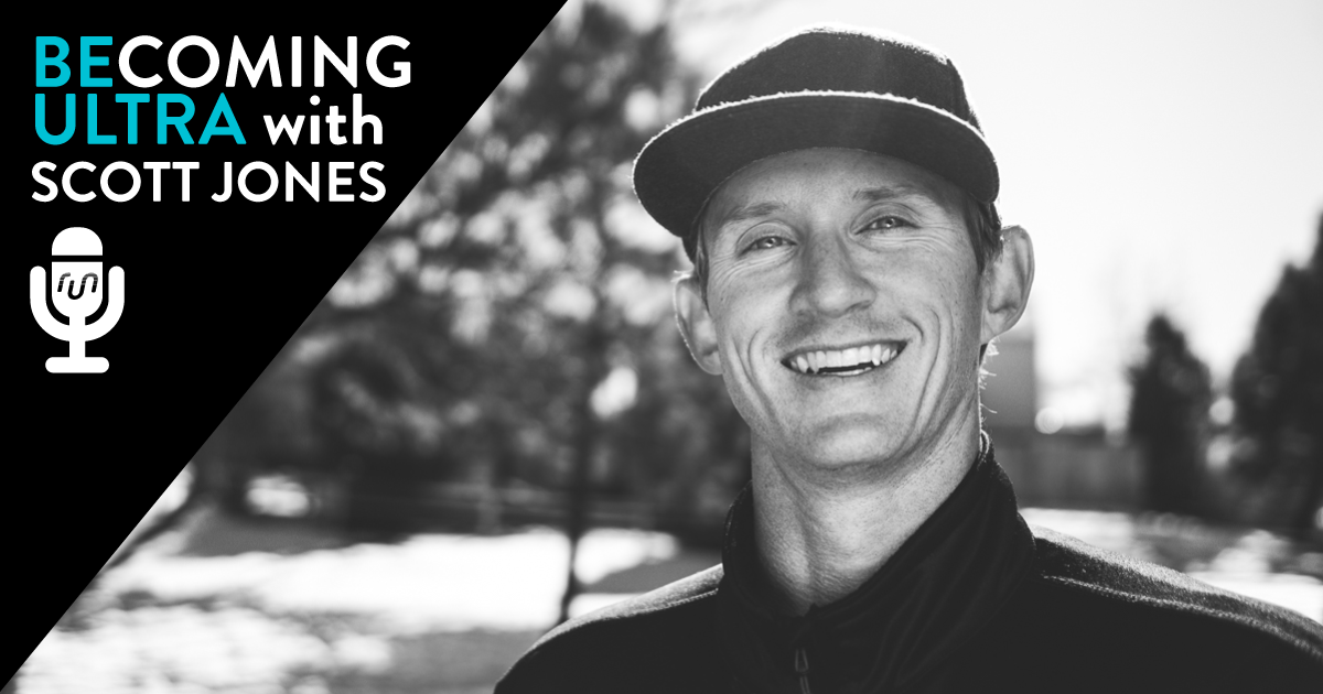 Scott Jones of Becoming Ultra on the Performance Matters Podcast