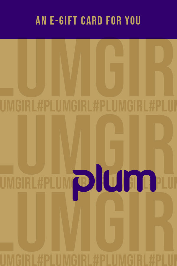 Plum Girl E-Gift Card