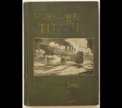 1912 Shipwreck of TITANIC - 1st edition book