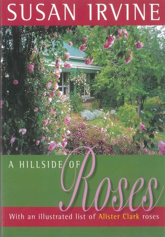 A Hillside of Roses by Susan Irvine
