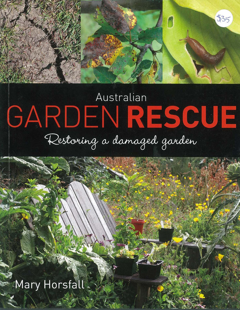 Australian Garden Rescue by Mary Horsfall