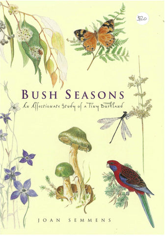 Bush Seasons by Joan Semmens
