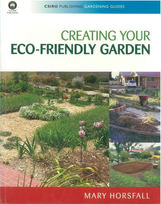 Creating your Eco-Friendly Garden by Mary Horsfall