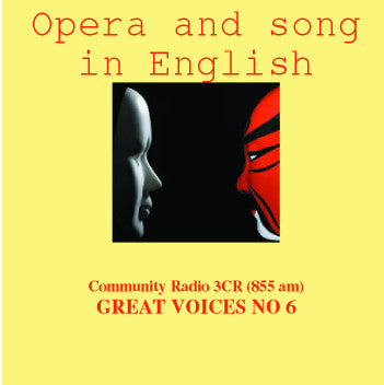 Great Voices in Opera and Song: Volume 06
