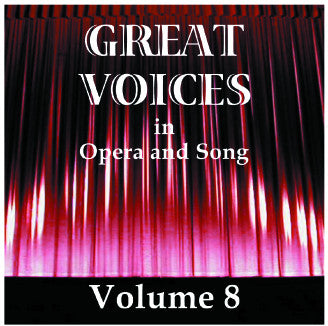 Great Voices in Opera and Song: Volume 08