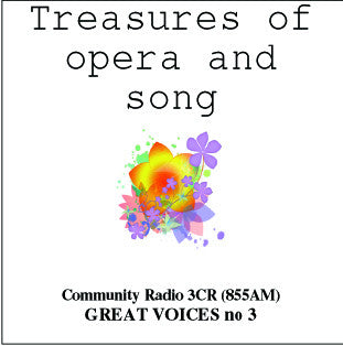 Great Voices in Opera and Song: Volume 03