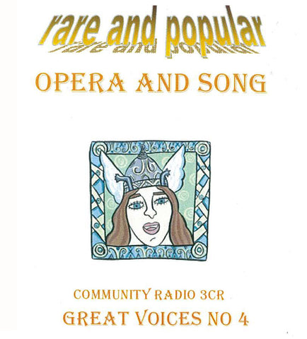 Great Voices in Opera and Song: Volume 04