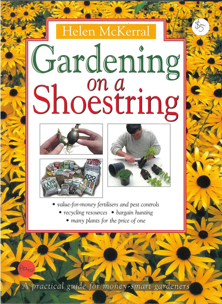 Gardening on a Shoestring by Helen McKerrall