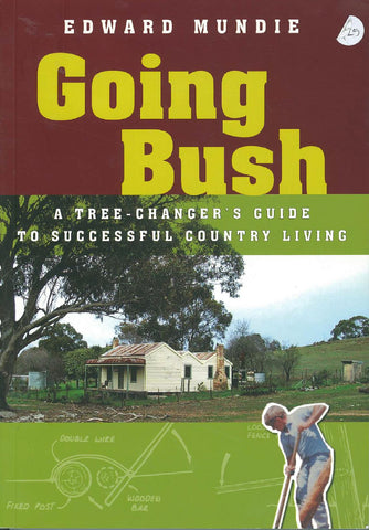 Going Bush by Edward Mundie