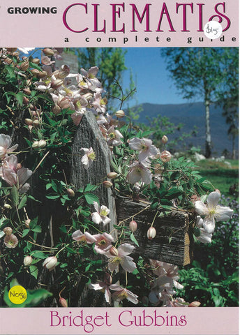 Growing Clematis: a complete guide by Bridget Gubbins