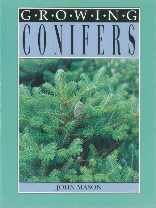 Growing Conifers by John Mason