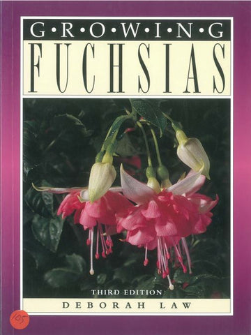 Growing Fuchsias by Deborah Law