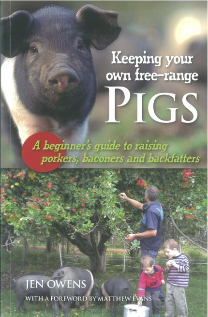 Keeping Your Own Free-Range Pigs by Jen Owens