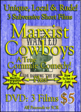 Marxist Cowboys DVD - A True Commie Comedy