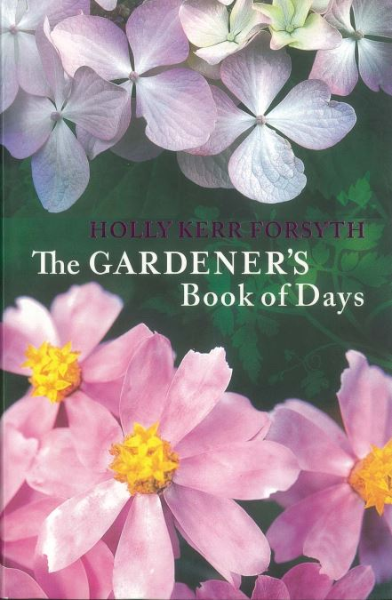The Gardeners Book of Days by Holly Kerr Forsyth