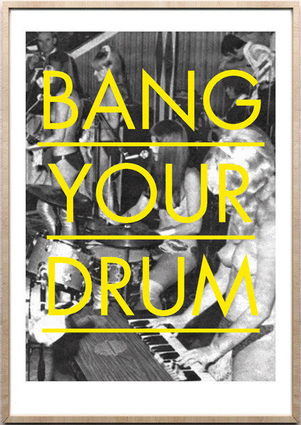 Bang Your Drum