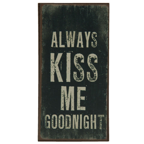 Always Kiss Me Goodnight - Allissias Attic  &  Vintage French Style