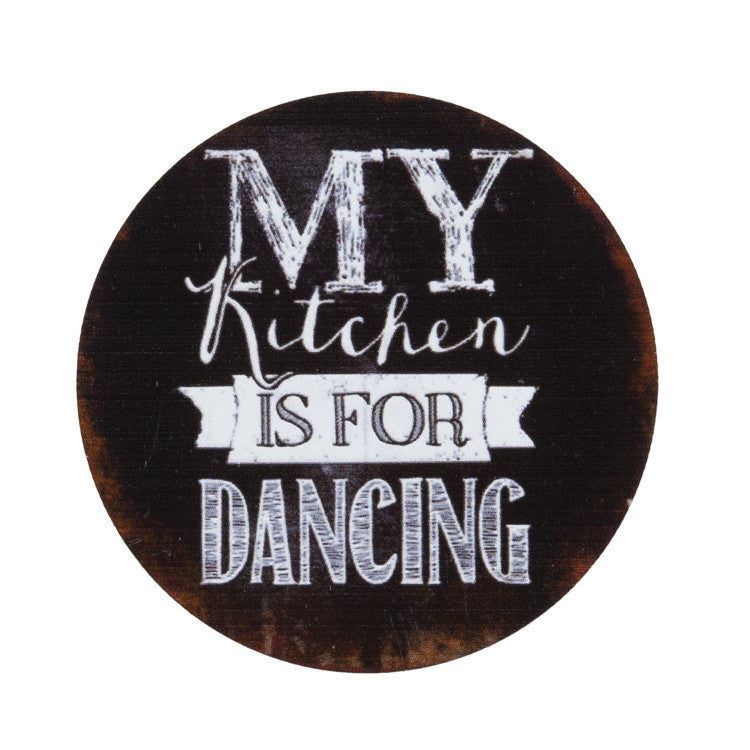 My Kitchen Is For Dancing Magnet - Allissias Attic  &  Vintage French Style