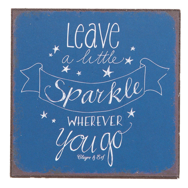Leave a little Sparkle wherever you Go Magnet