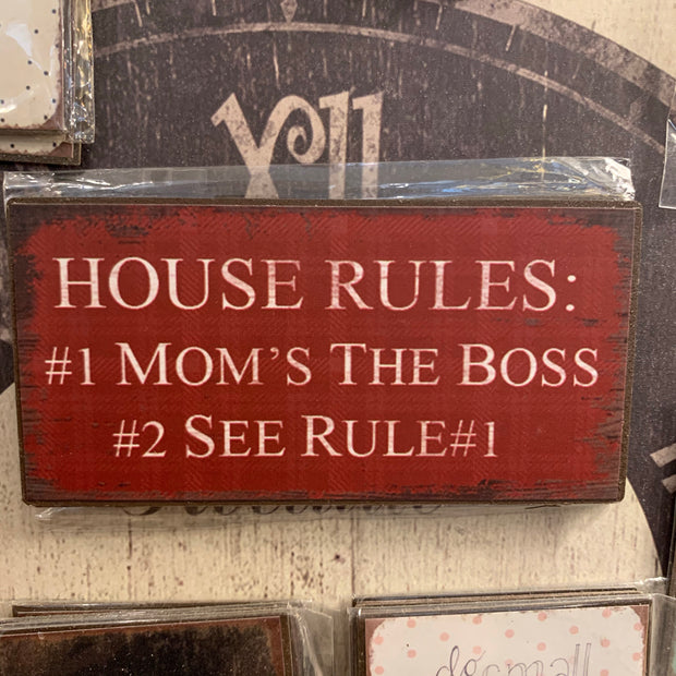 House Rules - Moms the Boss Magnet