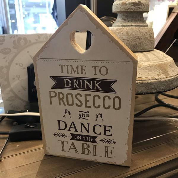 Time To Drink Prosecco & Dance On The Table