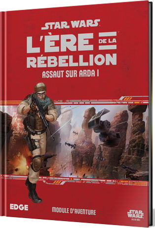 Star Wars l'ère de la Rébellion assault sur Arda 1