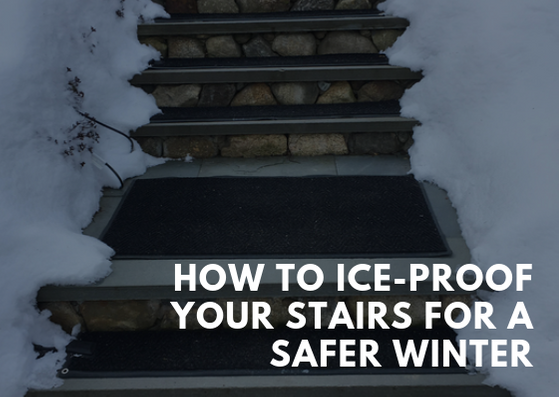 How to Ice-Proof Your Stairs for a Safer Winter