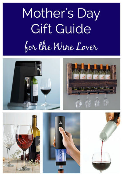 mother s day gift guide for wine lovers genesis