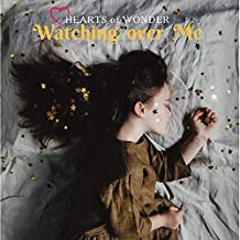 Watching Over Me  -CD by Hearts of Wonder Naomi Sarago