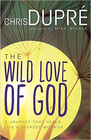 The Wild Love of God (Book/CD)