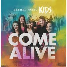 Come Alive CD  - Bethel Kids