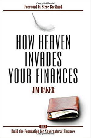 How Heaven Invades Your Finances