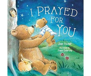 I Prayed for You - Jean Fischer