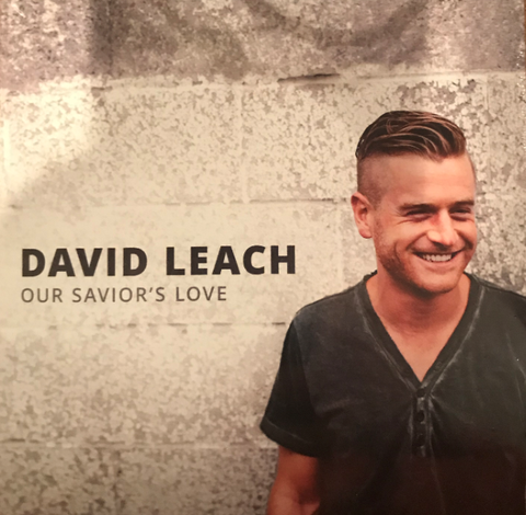 Our Savior's Love - David Leach