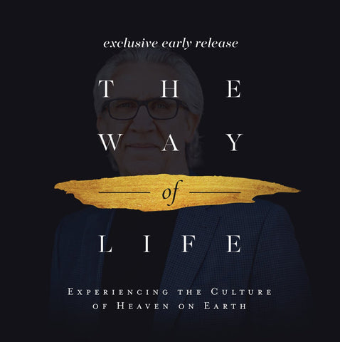 The Way of Life -By Bill Johnson