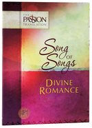 Song of Songs (TPT) - Divine Romance