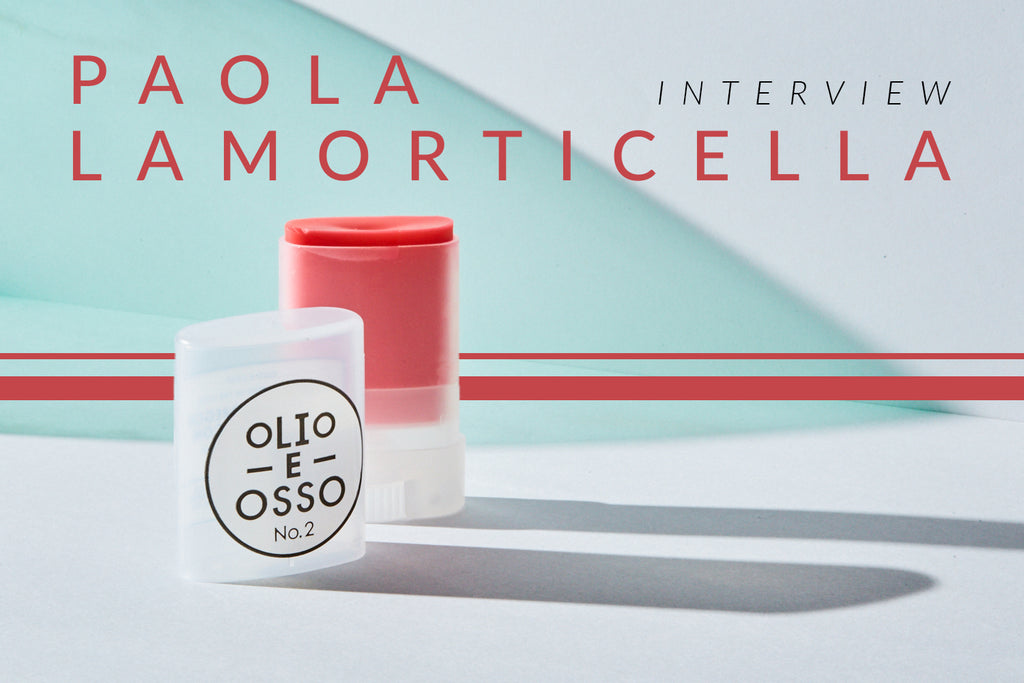 The Italian Rêve | Interview with Paola LaMorticella: The Essentialism of Olio E Osso