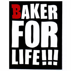 Baker Baker For Life Stickers