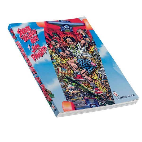Santa Cruz The Skateboard Art of Jim Phillips Softcover Book