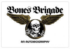Bones Brigade: An Autobiography Sticker - White