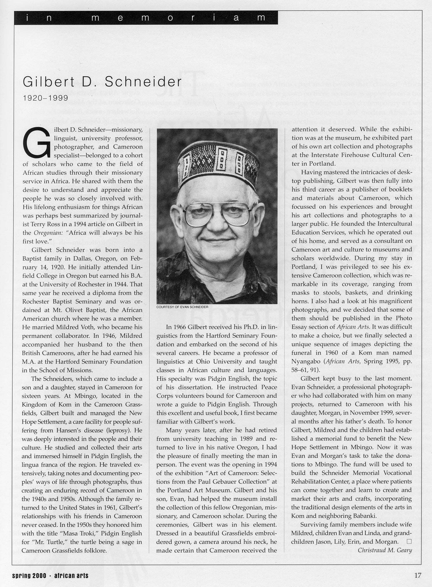 Gilbert D. Schneider Obituary written by Christraud M. Geary. Permission for use received from MIT