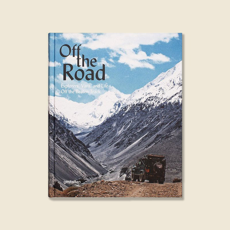 Bookstore Off the Road: Explorers, Vans, and Life Off the Beaten Track - Gestalten