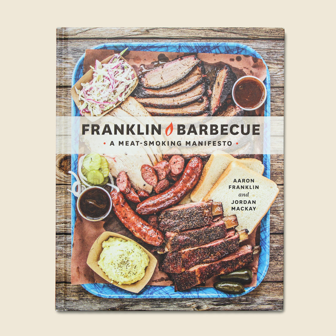 Bookstore Franklin Barbecue: A Meat Smoking Manifesto - Aaron Franklin & Jordan Mackay