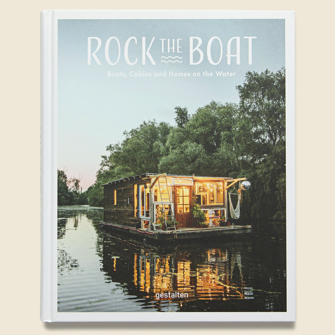 Bookstore Rock the Boat: Boats, Cabins and Homes on the Water